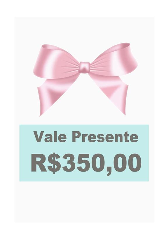 Vale Presente de Lingerie R$ 350,00